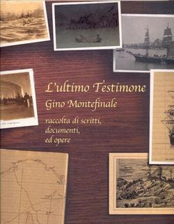 L'ultimo Testimone - Gino Montefinale
